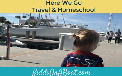 Here We Go- Travel & Homeschool