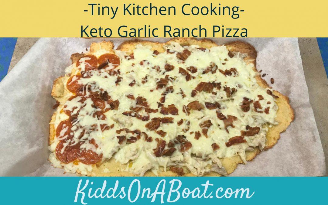 Tiny Kitchen Cooking-Keto Garlic Ranch Pizza