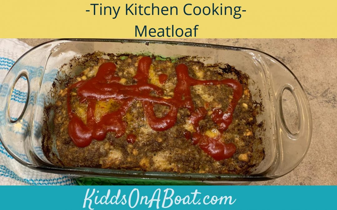 Tiny Kitchen Cooking- Meatloaf
